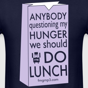 Do Lunch Tee - Men's T-Shirt