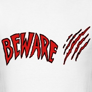 Beware T-Shirts - Men's T-Shirt
