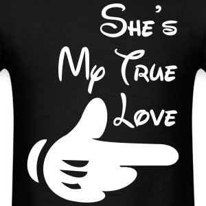 She's my true love - Men's T-Shirt