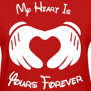 My heart is yours forever - Women's T-Shirt