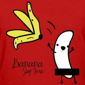 banana striptease - Women's T-Shirt