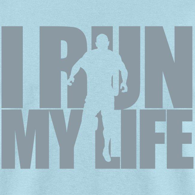 I Run My Life