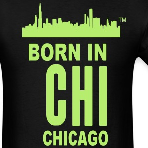BORN IN CHICAGO-CHI T-Shirts - Men's T-Shirt