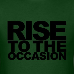 Rise to the Occasion Green and Black - Men's T-Shirt