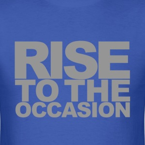 Rise to the Occasion Blue and Silver - Men's T-Shirt
