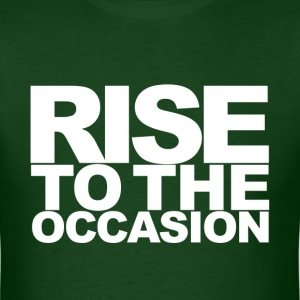 Rise to the Occasion Green and White - Men's T-Shirt
