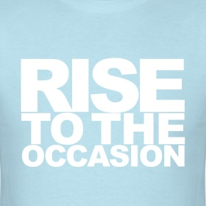 Rise to the Occasion Light Blue and White - Men's T-Shirt