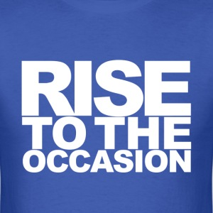 Rise to the Occasion Blue and White - Men's T-Shirt