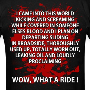 WOW, WHAT A RIDE T-Shirts - Men's T-Shirt