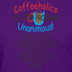 coffeeholics_12_step Women's T-Shirts