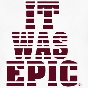 IT WAS EPIC T-Shirts - Men's V-Neck T-Shirt by Canvas