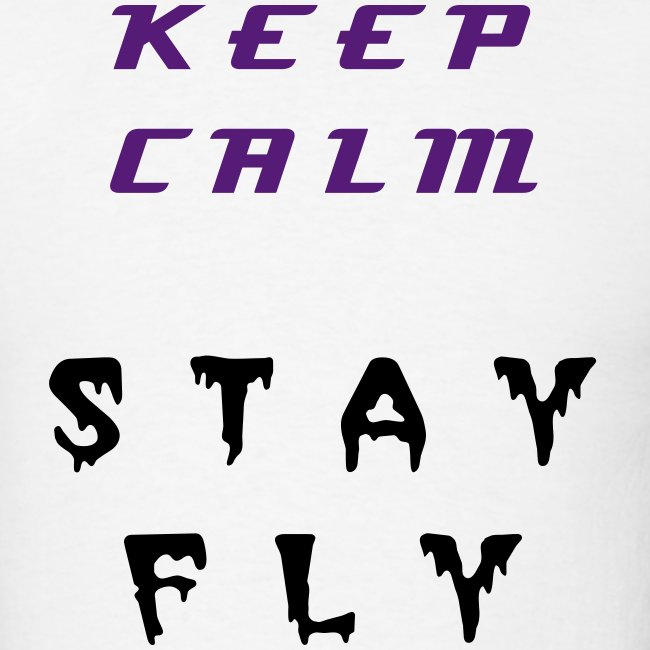 keep Calm Stay Fly Grape 5s