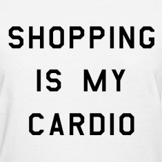Shopping is my cardio (2)