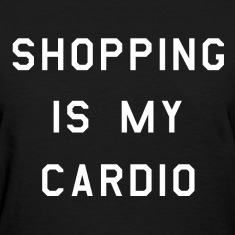 Shopping is my cardio (3)