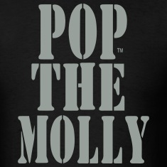 POP THE MOLLY T-Shirts