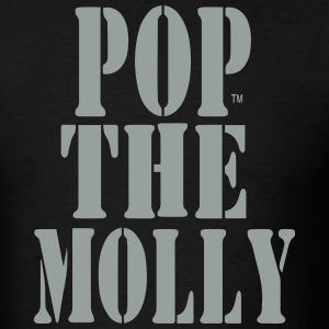 POP THE MOLLY T-Shirts - Men's T-Shirt