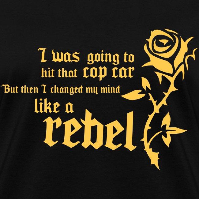 Like a rebel (girly)