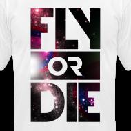 Design ~ Fly Or Die Tee