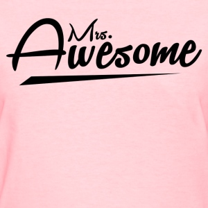 Mrs Awesome - Women's T-Shirt