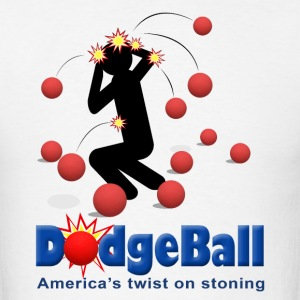 DodgeBall - America's twist on stoning T-Shirts - Men's T-Shirt