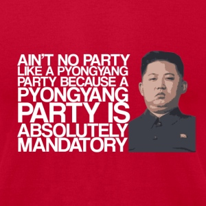 Kim Jong Party T-Shirts - Men's T-Shirt by American Apparel