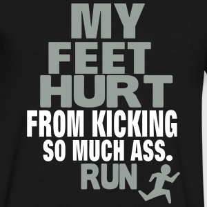 MY FEET HURT FROM KICKING SO MUCH ASS RUN T-Shirts - Men's V-Neck T-Shirt by Canvas
