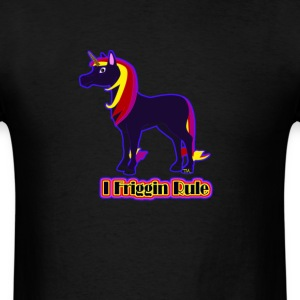 I Friggin Rule unicorn  T-Shirts - Men's T-Shirt