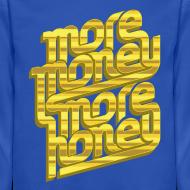 Design ~ More Money, More Honey Crewneck