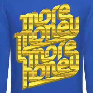 More Money, More Honey Crewneck - Crewneck Sweatshirt