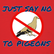 Design ~ No Pigeons Men's Tee