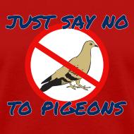 Design ~ No Pigeons Women's Tee