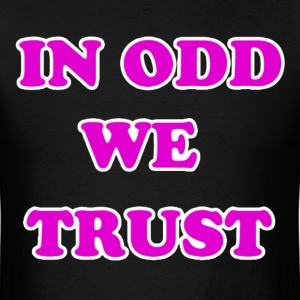 In 0dd Future We Trust Tee - Men's T-Shirt
