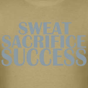 Sweat Sacrifice Success - Men's T-Shirt