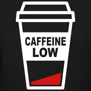 Low in Caffeine Women's T-Shirts - Women's T-Shirt