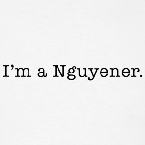 I'm a Nguyener (Winner) - Men's T-Shirt