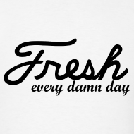 Design ~ Fresh | Every Damn Day