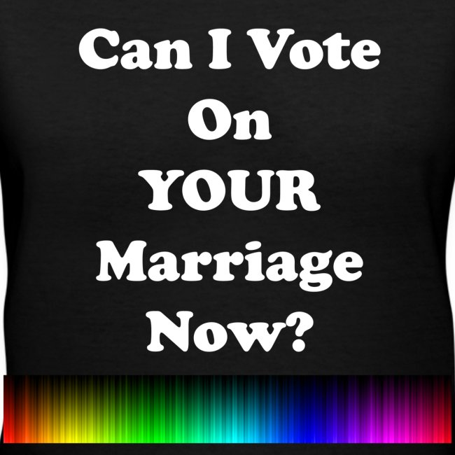 Can I Vote on your Marriage ?