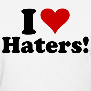 i heart haters - Women's T-Shirt