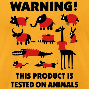 Warning! This product is tested on animals 3clr T-Shirts - Men's T-Shirt by American Apparel