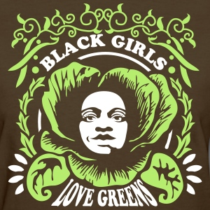 Black Girls Love Greens Women's Standard T-Shirt - Women's T-Shirt