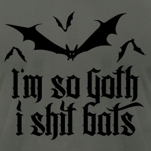 I'm so goth I shit Bats 2.2 T-Shirts - Men's T-Shirt by American Apparel