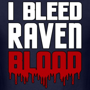 I Bleed Raven Blood T-Shirts - Men's T-Shirt