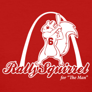 Design ~ Rally Squirrel for Stan the Man - Womens