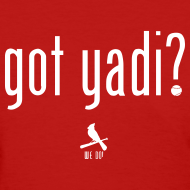 Design ~ Got Yadi? We Do. Women's Shirt