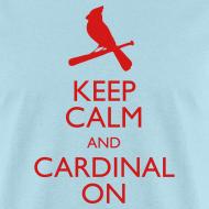 Design ~ Keep Calm and Cardinal On - Blue
