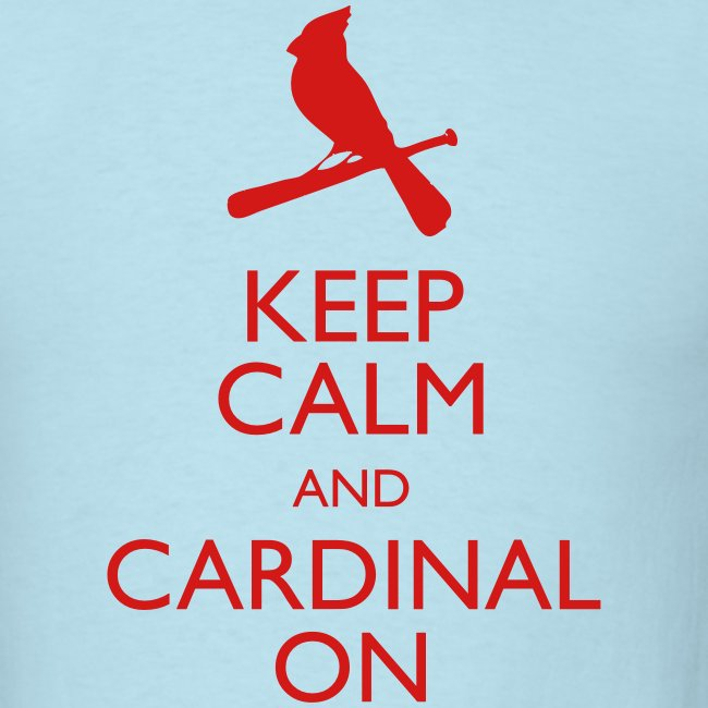 Keep Calm and Cardinal On - Blue