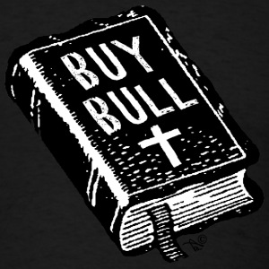 BUY BULL by Tai's Tees - Men's T-Shirt