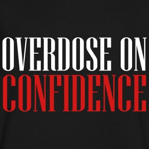 overdose on confidence T-Shirts - Men's V-Neck T-Shirt by Canvas