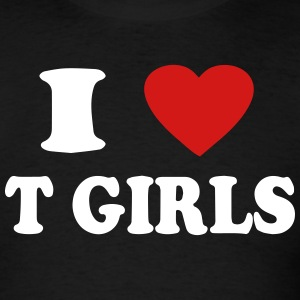 I LOVE T GIRLS - Men's T-Shirt