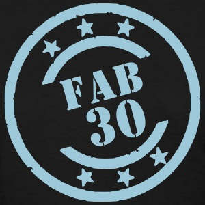 FABULOUS 30 - Women's T-Shirt